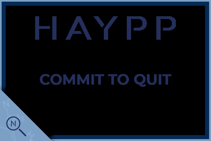 Haypp commit to quit!